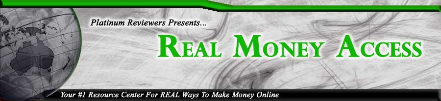Real Money Access | Your #1 Resource For Making A Real Income Online.